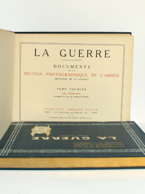 La Guerre. Documents de la section photographique de l'armée. 2 volumes. 1916. Tome premier : page titre.