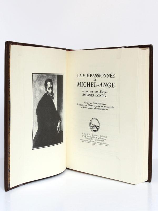 La Vie passionnée de Michel-Ange, Ascanio CONDIVI. Chez Jean de Bonnot, 1975. Page-titre et frontispice.