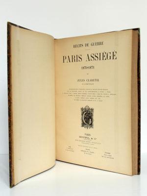 Paris assiégé 1870-1871, Jules CLARETIE. Goupil & Cie, sans date [vers 1900]. Page titre.