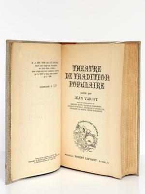 Théâtre de tradition populaire, publié par Jean VARIOT. Robert Laffont, 1942. Page titre et justificatif de tirage.