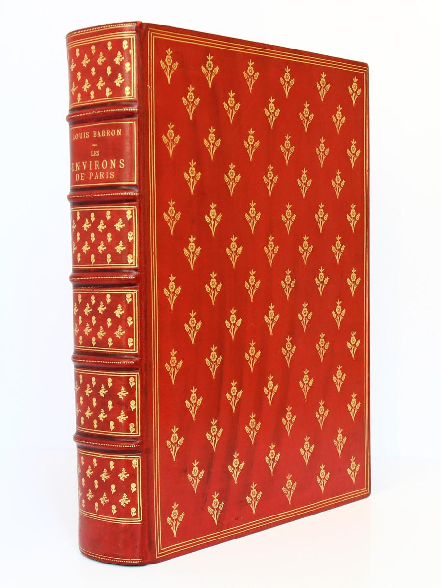 Les Environs de Paris. Louis Barron. Illustrations de Fraipont. Fin 19e siècle. Reliure.