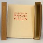 Œuvres de Françoys Villon. Illustrées par André Collot. Le Vasseur, 1942. Livre, chemise et étui.