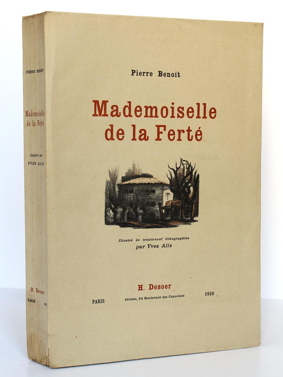 Mademoiselle de la Ferté. Pierre Benoit. H. Desoer. 1926. Couverture.