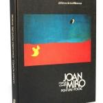 Margit Rowell. Joan Miro Peinture = Poésie. Éditions de la différence 1976. Couverture.