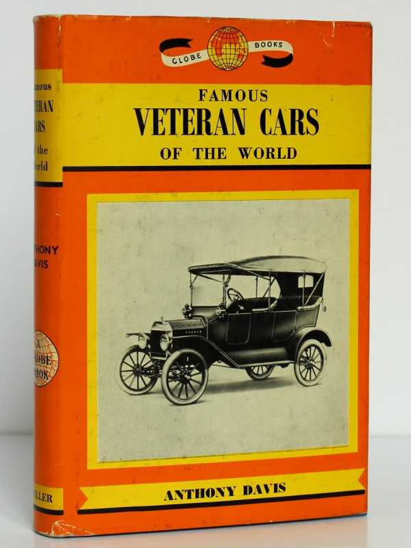 Famous Veteran Cars of the Worl. Anthony Davis. Frederick Muller, 1963. Couverture.