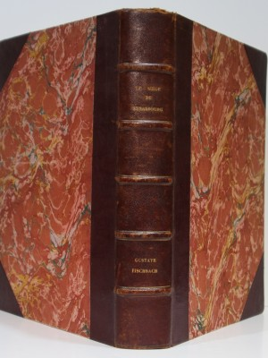 Guerre de 1870 Le Siège de Strasbourg. Gustave Fischbach. L'Imprimerie alsacienne 1897. Reliure.
