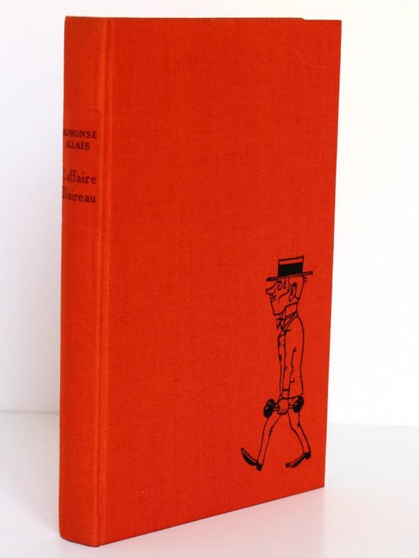 L'Affaire Blaireau, Alphonse Allais. Illustrations Maurice Henry. Le Livre Club des libraires. Reliure.