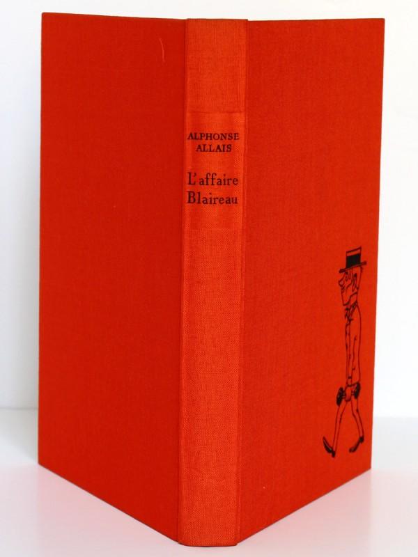 L'Affaire Blaireau, Alphonse Allais. Illustrations Maurice Henry. Le Livre Club des libraires. Reliure : dos et plats.