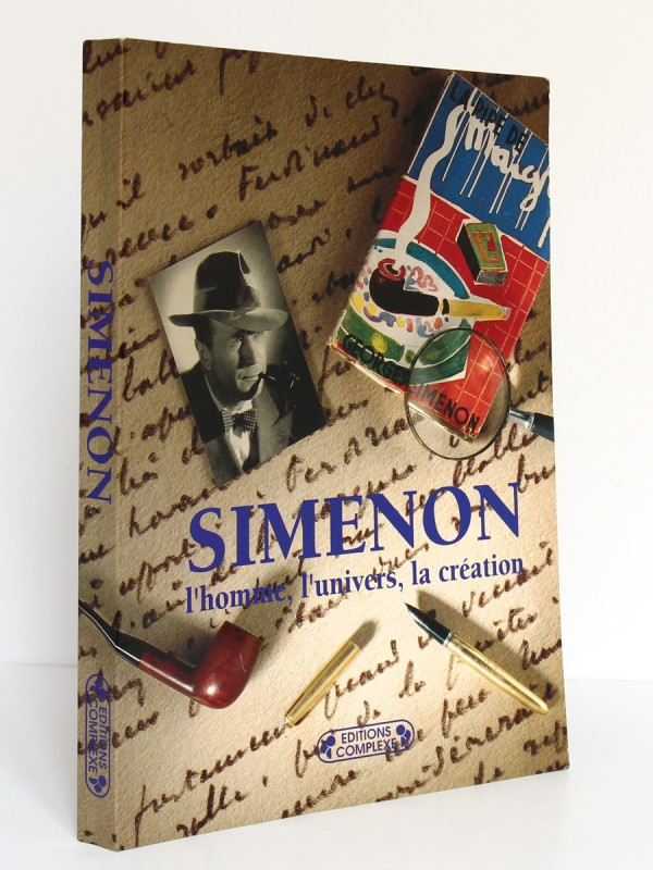 Simenon L'homme, l'univers, la création. Éditions Complexe 2002. Couverture.