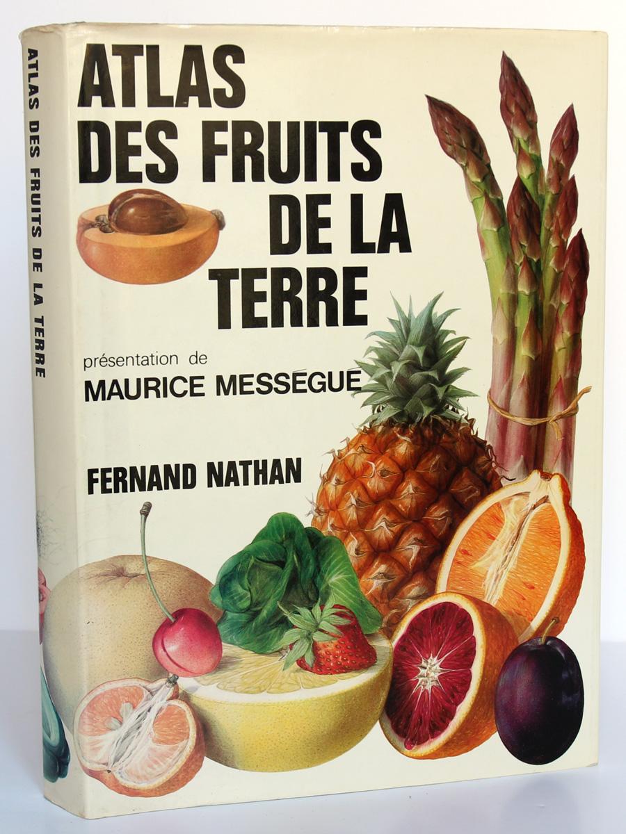 Atlas des fruits de la terre, Bianchini, Corbetta. Fernand Nathan, 1974. Couverture.