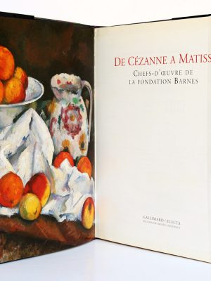 De Cézanne à Matisse Chefs-d'œuvre de la fondation Barnes. Gallimard et RMN 1993. Frontispice et page titre.
