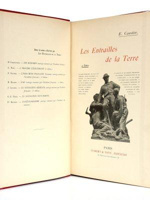 Les Entrailles de la Terre, Eugène Caustier. Vuibert & Nony Éditeurs, sans date [1910]. Page titre.
