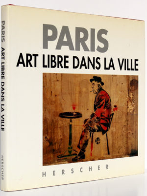 Paris Art libre dans la ville, Yvan TESSIER. Herscher, 1991. Couverture.
