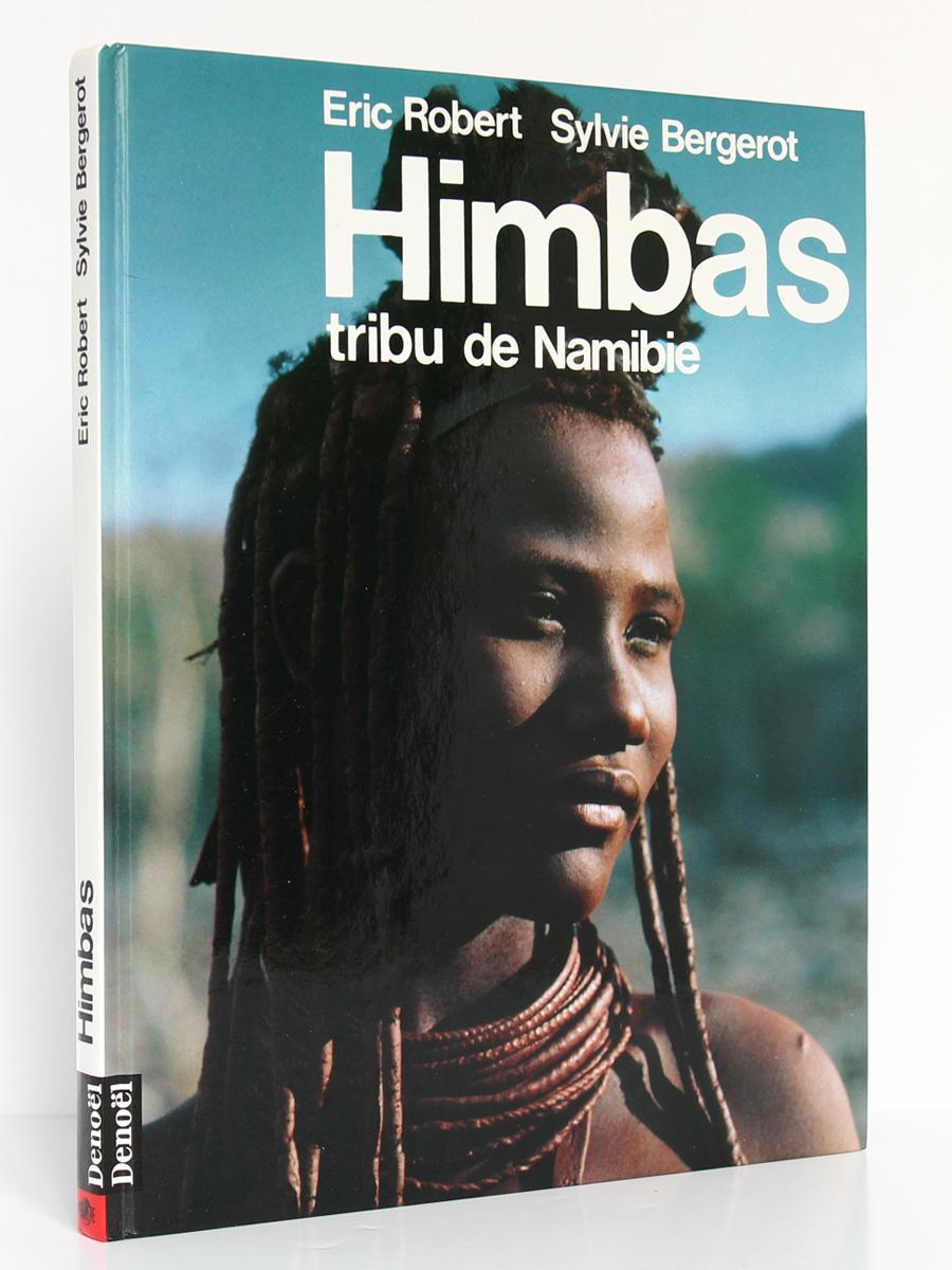 Himbas Tribu de Namibie Sylvie BERGEROT, Éric ROBERT. Denoël 1989. Couverture.