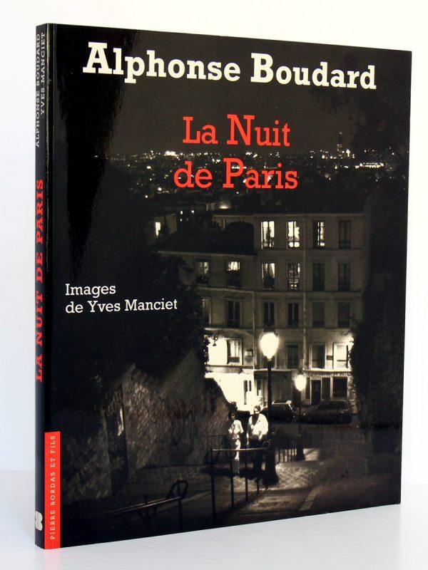 La Nuit de Paris, Alphonse Boudard. Photographies Yves Manciet. Éditions Pierre Bordas & Fils, 1994. Couverture.
