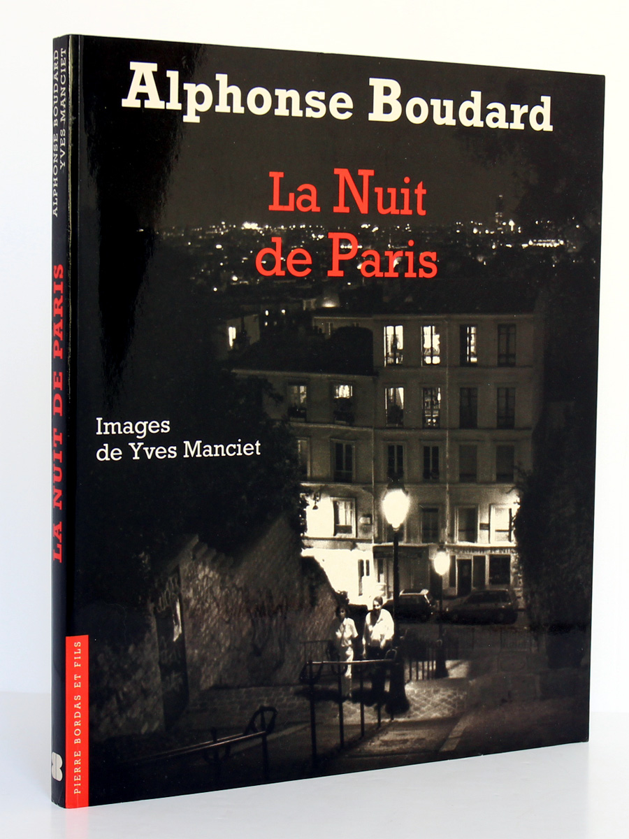 La Nuit de Paris, Alphonse Boudard. Photographies Yves Manciet. Éditions Pierre Bordas & Fils, 1994. Couverture.