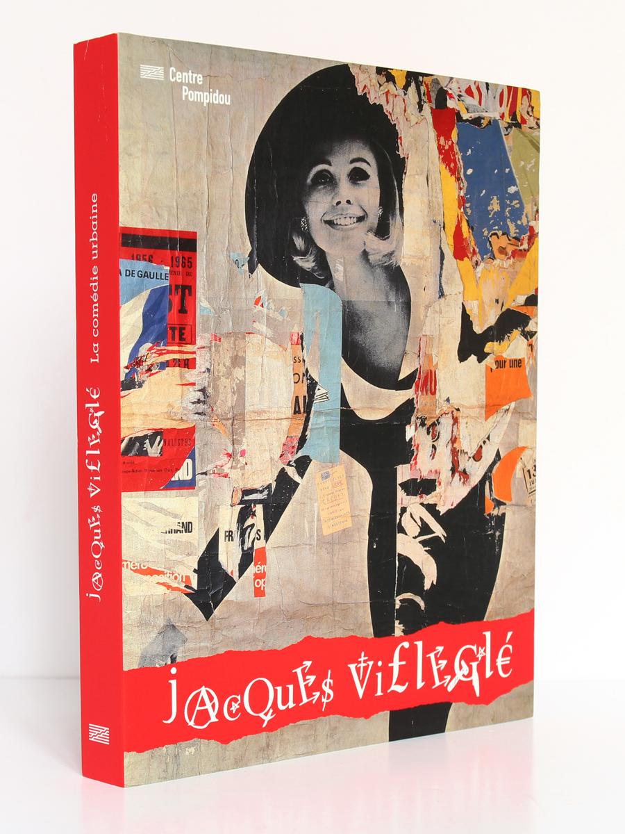 Jacques Villeglé - La Comédie urbaine. Éditions du Centre Pompidou, 2008. Couverture.