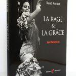La rage et la grâce Les Flamencos, René Robert. Éditions Alternatives, 2001. Couverture.