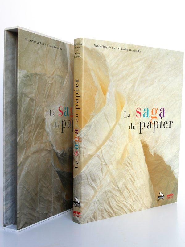 La Saga du papier, P-M de Biasi, K. DOUPLITZKY. Arte Éditions / Éditions Luc Pire, 1999. Reliure et étui.