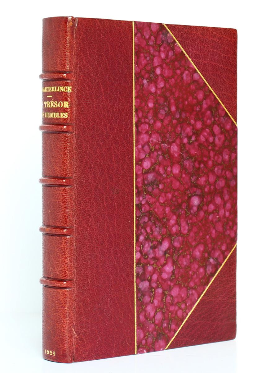 Le Trésor des humbles, Maurice Maeterlinck. Éditions Crès, 1921. Reliure.