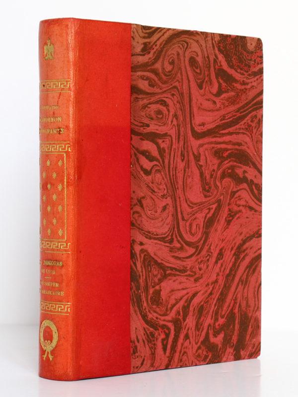 Le Discours de Lyon - Le Souper de Beaucaire - Manuscrit venu de Sainte-Hélène, Napoléon Bonaparte. Éditions Morancé, sans date [V. 1930]. Reliure.