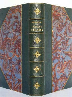Pêcheurs d'Islande, Pierre Loti. Calmann-Lévy, 1893. Reliure : dos et plats.
