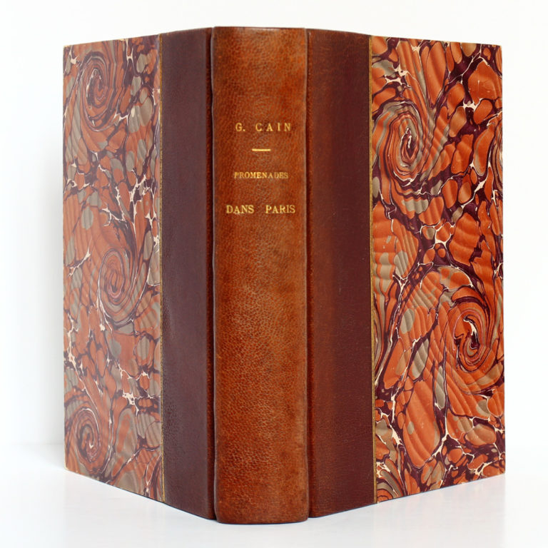 Promenades dans Paris, Georges Cain. Flammarion, v. 1906. Reliure : dos et plats.