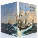 Les Bateaux à voiles, Ron van der MEER, Alan McGOWAN. Albin Michel 1984. Couverture : dos et plats.