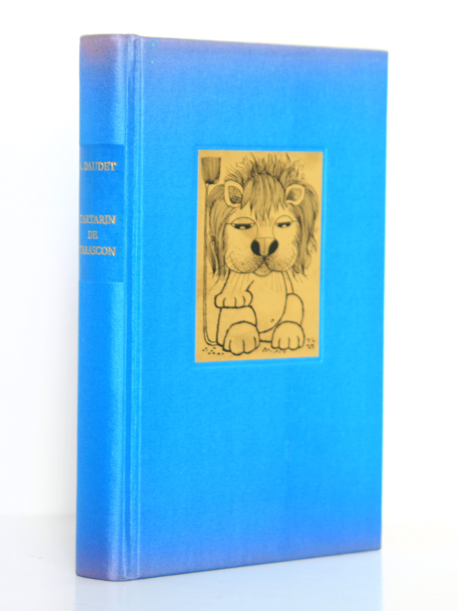 Tartarin de Tarascon, Alphonse Daudet. Club du livre sélectionné. Illustrations Nicole Hosxe. Reliure.