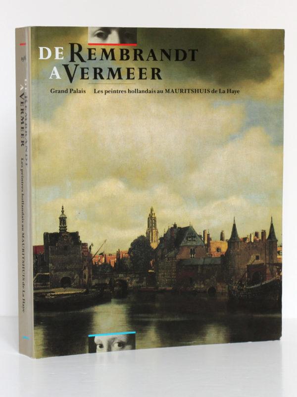 De Rembrandt à Vermeer. Catalogue Exposition Grand Palais Paris 1986. Couverture.