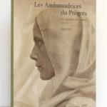 Les Ambassadrices du Progrès. Photographes américaines à Paris 1900-1901. Éditions Adam Biro, 2001. Couverture. / Photo zookasbooks.