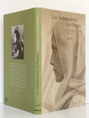 Les Ambassadrices du Progrès. Photographes américaines à Paris 1900-1901. Éditions Adam Biro, 2001. Couverture : dos et plats. / Photo zookasbooks.