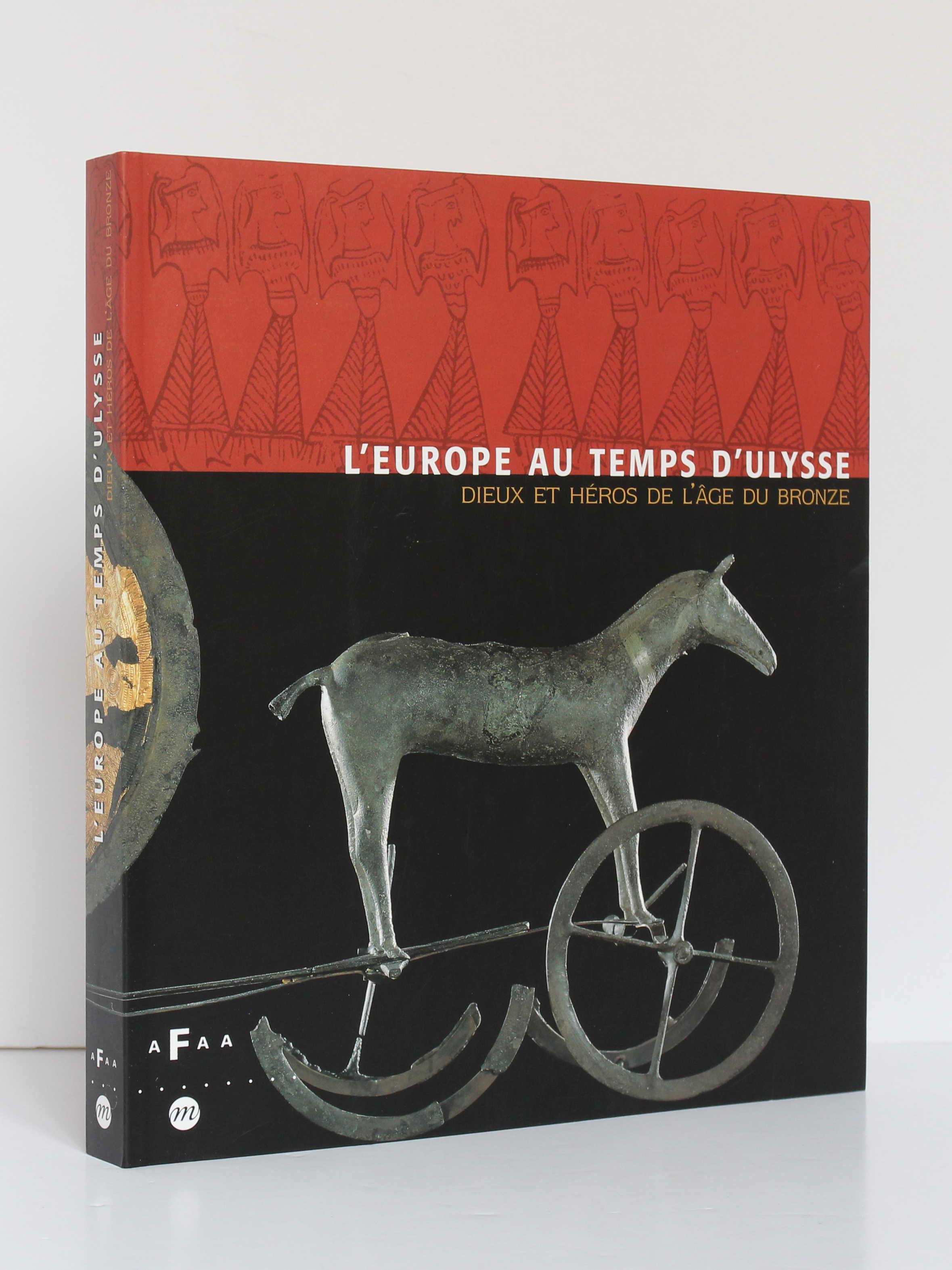 L'Europe au temps d'Ulysse. Réunion des Musées Nationaux, 1999. Couverture.