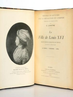 La Fille de Louis XVI, par G. LENOTRE. Perrin & Cie, 1907. Frontispice et page titre.