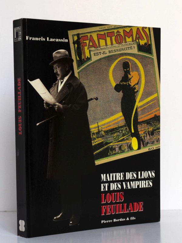 Maître des lions et des vampires : Louis Feuillade, par Francis LACASSIN. Pierre Bordas & Fils, 1995. Couverture.