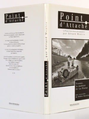 Point d'attache. La Plaine Saint-Denis photographiée par Gérard Monico. Éditions PSD 1993. Couverture : dos et plats. / Photo zookasbooks.