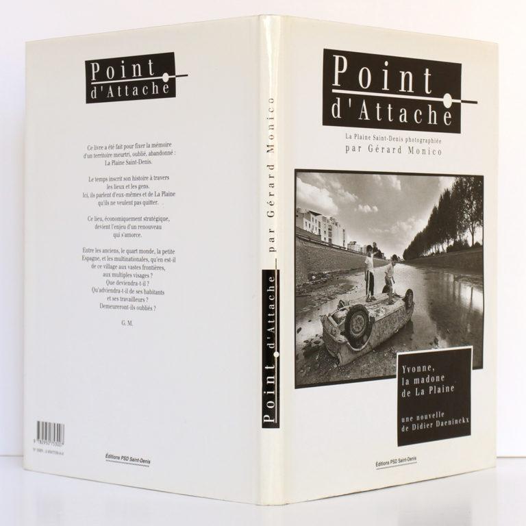 Point d'attache. La Plaine Saint-Denis photographiée par Gérard Monico. Éditions PSD 1993. Couverture : dos et plats. / Photo zookasbooks.