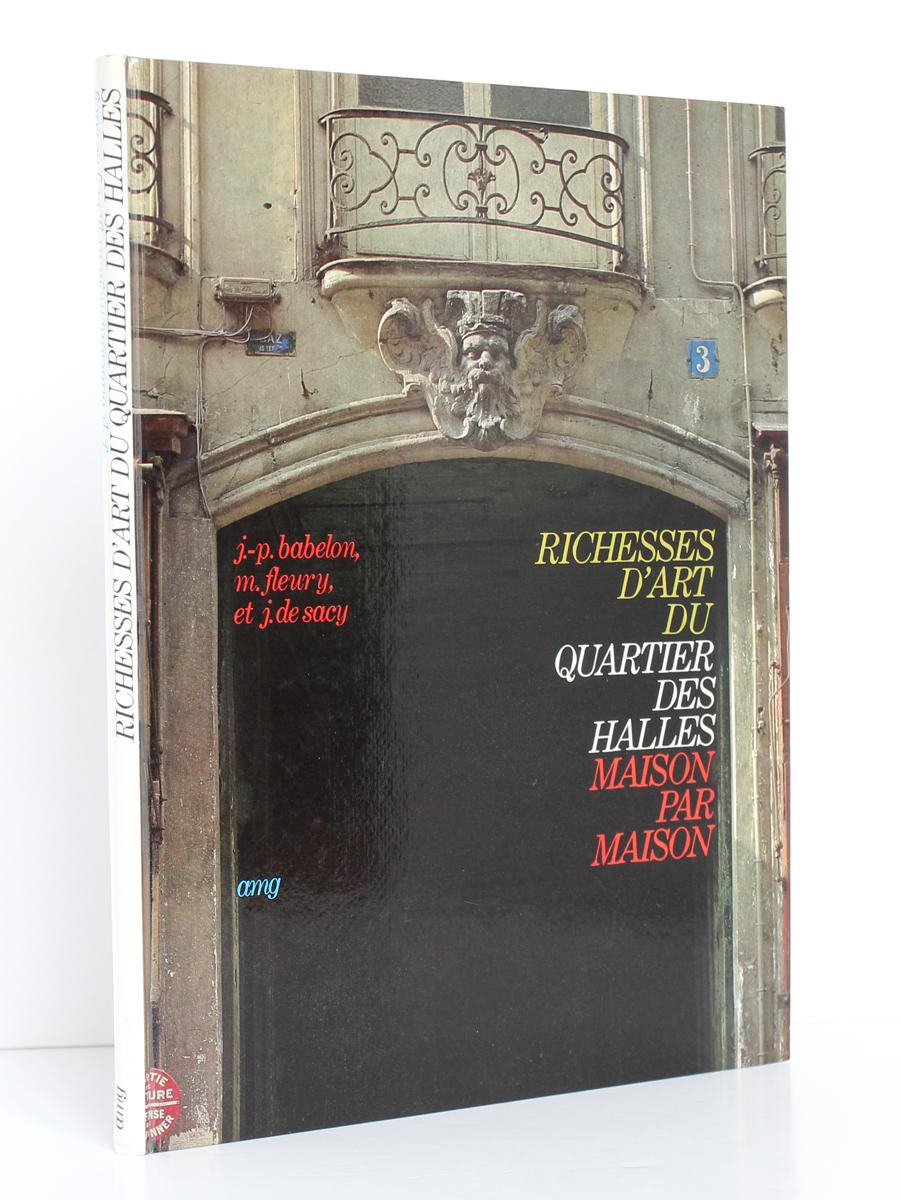 Richesses d'art du Quartier des Halles maison par maison.