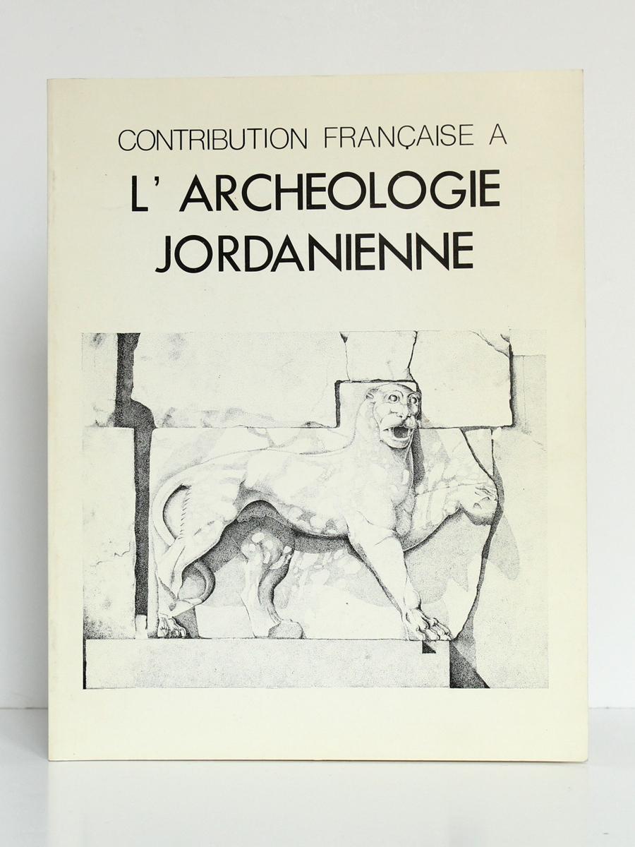 Contribution française à l'archéologie jordanienne. IFAPO, 1984. Couverture.