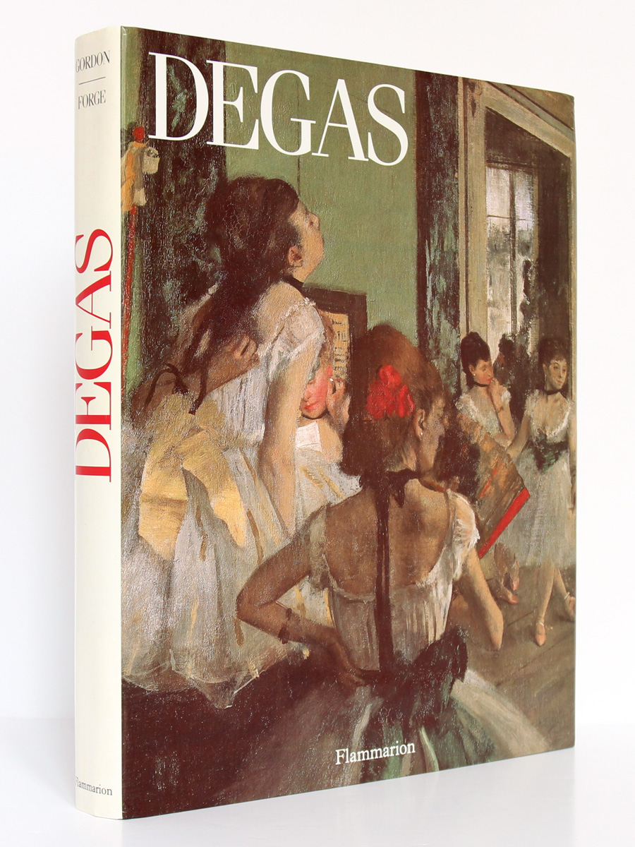 Degas, Robert GORDON et Andrew FORGE. Flammarion, 1988. Couverture.