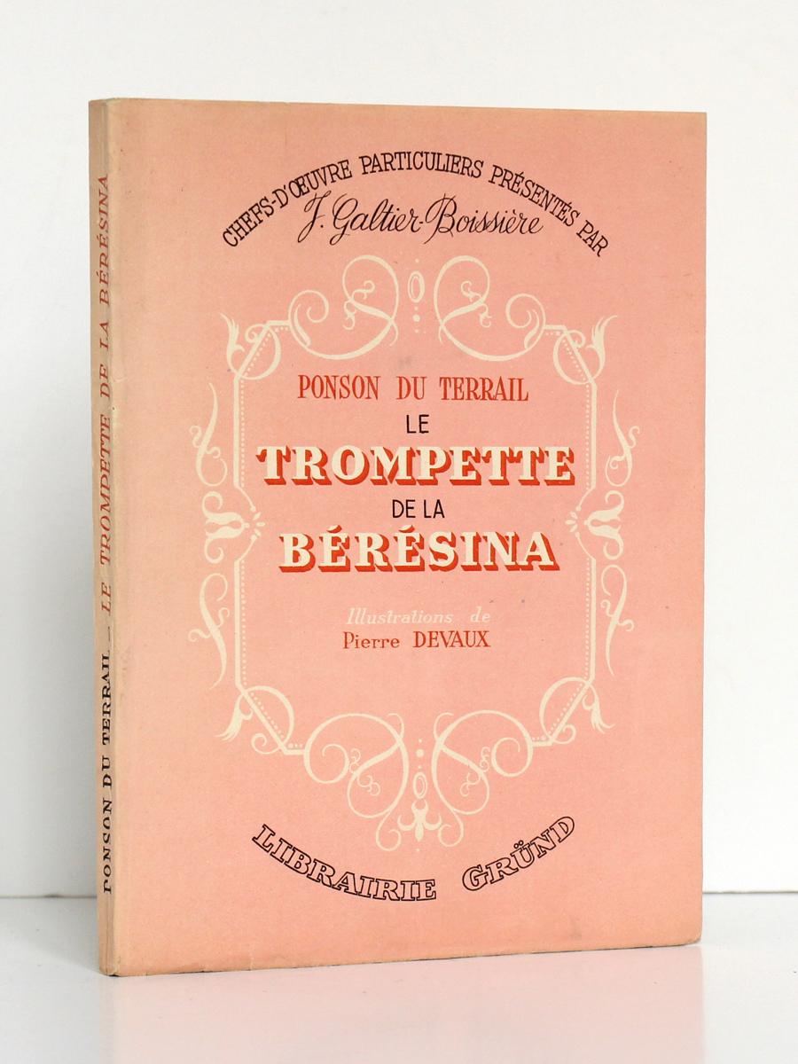 Le Trompette de la Bérésina, PONSON DU TERRAIL. Illustrations de Pierre DEVAUX. Gründ, 1946. Couverture.