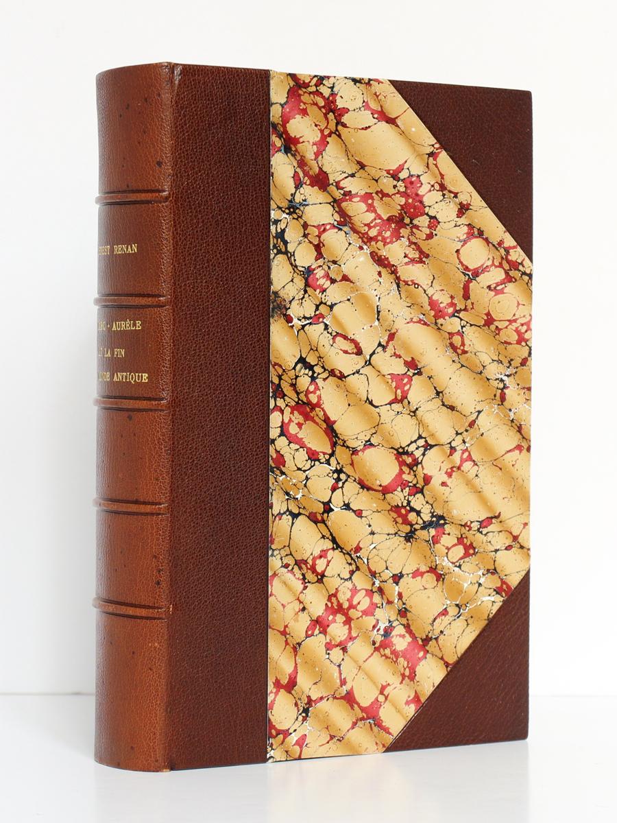 Marc-Aurèle et la fin du monde antique, Ernest RENAN. Calmann-Lévy [vers 1900]. Reliure.