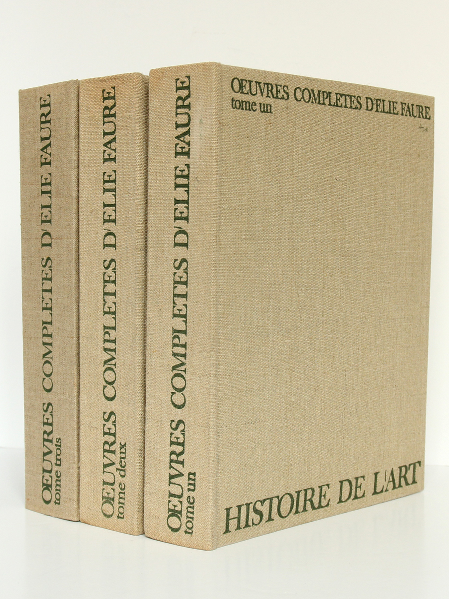 Œuvres complètes d'ÉlieFaure. Jean-Jacques Pauvert Éditeur, 1964. 3 volumes.