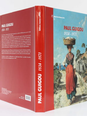 Paul Guigou, 1834-1871. Catalogue de l'exposition rétrospective, Paris-Marseille 2004-2005. Jaquette.