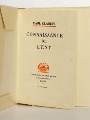 Connaissance de l'Est, Paul CLAUDEL. Typographie de Léon Pichon, 1928. Page titre.