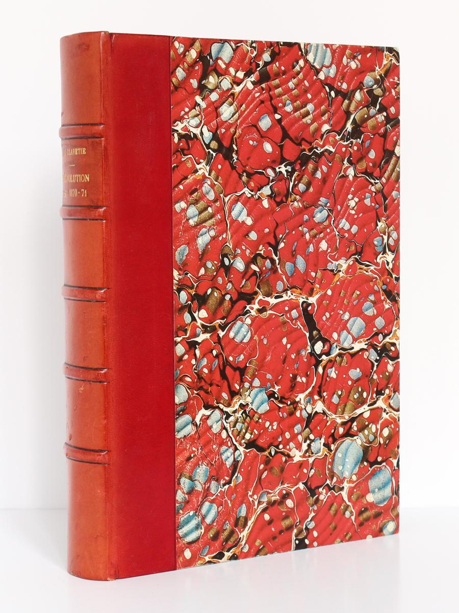 Histoire de la Révolution de 1870-71. Tome I, Jules CLARETIE. 1877. Reliure.