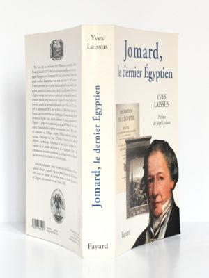 Jomard, le dernier Égyptien 1777-1862, Yves LAISSUS. Fayard, 2004. Couverture : dos et plats.