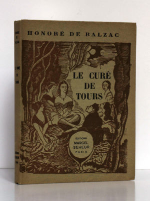 Le Curé de Tours, Honoré de BALZAC. Illustrations de Jean-Paul DUBRAY. Éditions Marcel Seheur, 1933. Couverture.