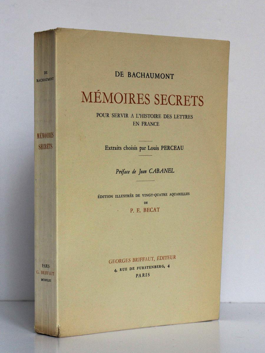 Mémoires secrets pour servir à l'histoire des lettres en France, De Bachaumont. Extraits. Illustré par BÉCAT. Georges Briffaut Éditeur. Couverture.