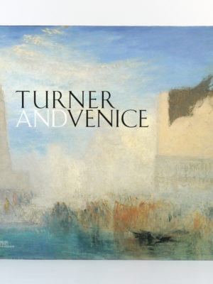 Turner and Venice, Ian WARRELL. Mondadori Electa, 2004. Couverture.